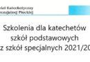 Szkolenia dla katechetów szkół podstawowych oraz szkół specjalnych 2021/2022 – Pisma do Dyrekcji Szkół